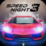 Speed Night 3 v 1.0.11 Hack MOD APK (Mega Mod)