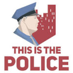 This Is the Police v 1.1.3.2 hack mod apk (Money / Free Shopping)