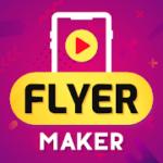 Flyer Maker, Poster Maker With Video 19.0 APK